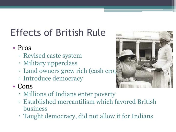 Effects of British Rule