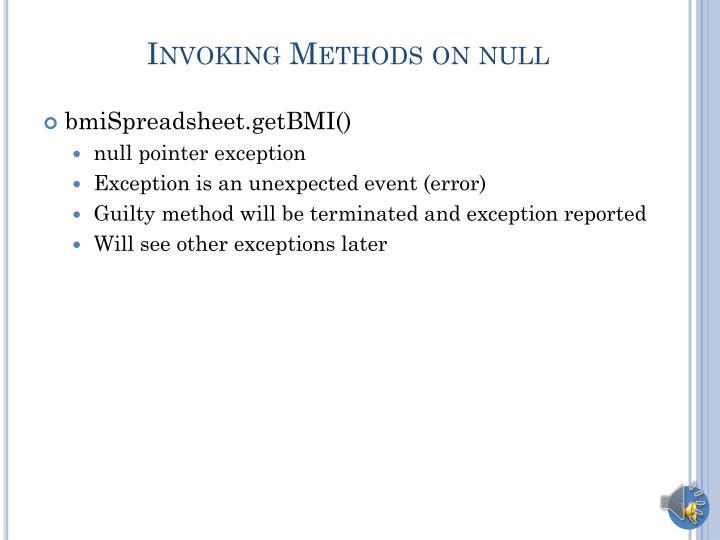 Invoking Methods on null