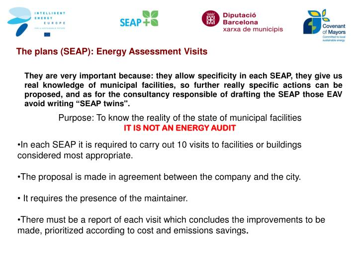 The plans (SEAP): Energy Assessment Visits