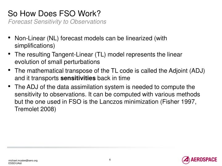So How Does FSO Work?