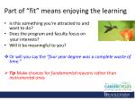 part of fit means enjoying the learning