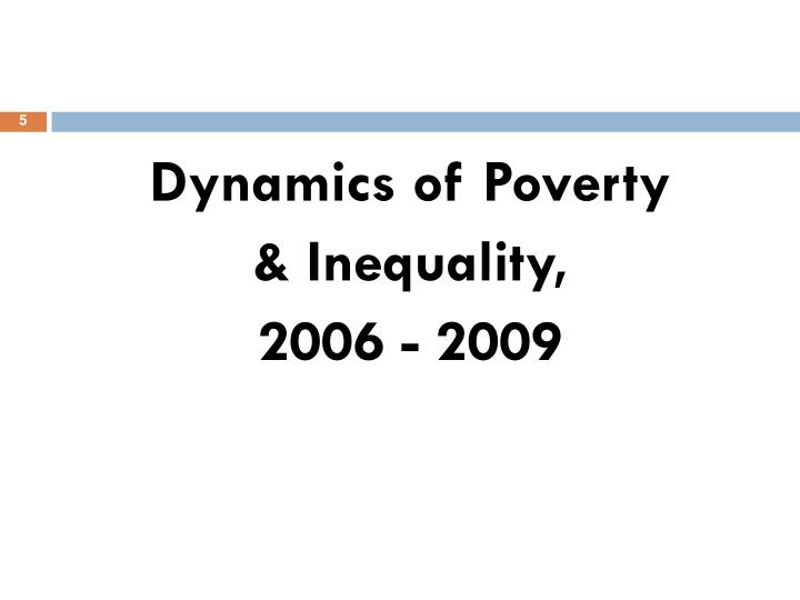 Dynamics of Poverty