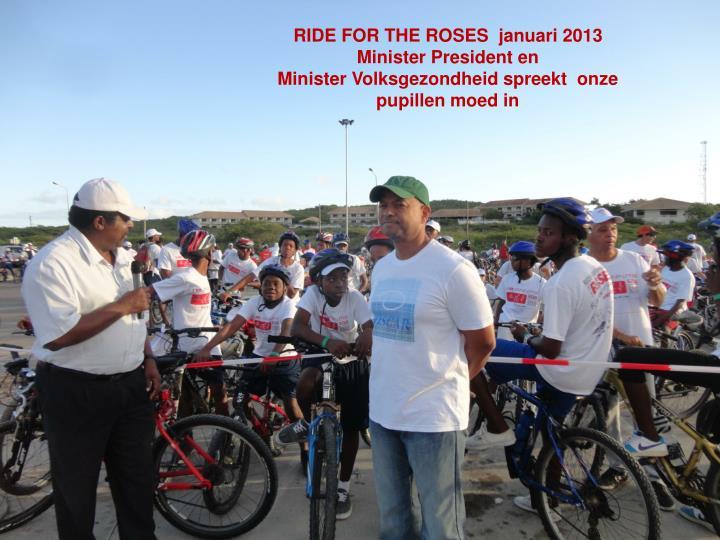 RIDE FOR THE ROSES  januari 2013