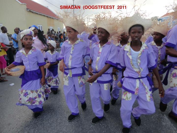 SIMADAN  (OOGSTFEEST  2011