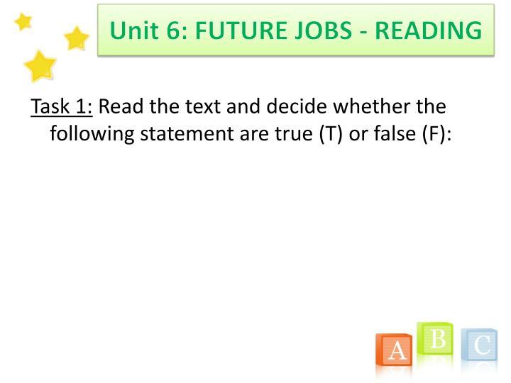Unit 6: FUTURE JOBS - READING
