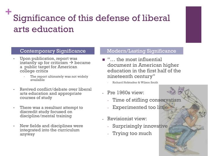 Significance of this defense of liberal arts education