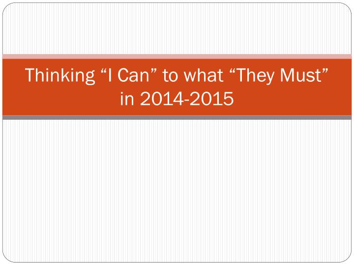 thinking i can to what they must in 2014 2015