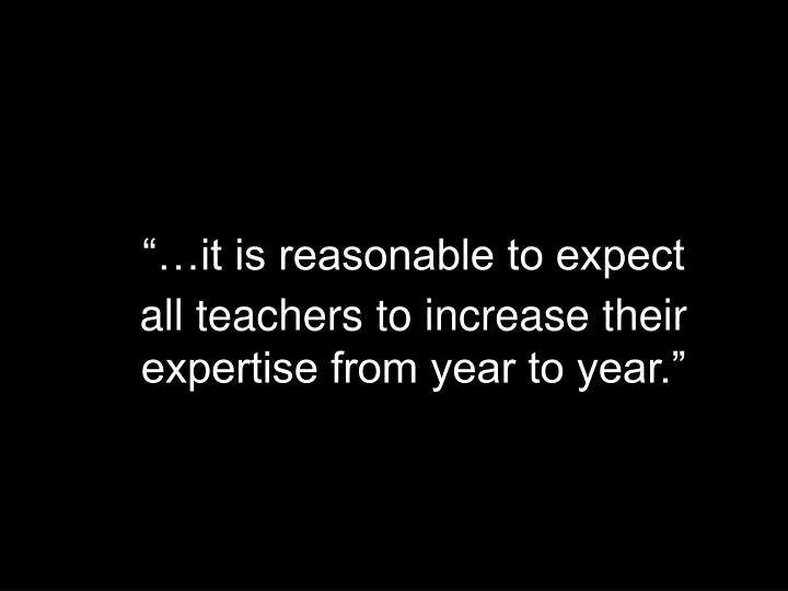 """""""…it is reasonable to expect"""
