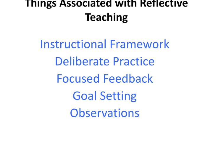 Things Associated with Reflective Teaching