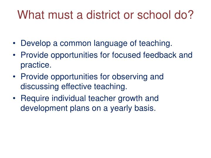 What must a district or school do?