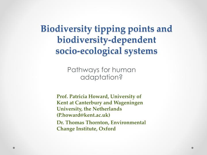 biodiversity tipping points and biodiversity dependent socio ecological systems n.