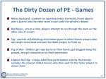 the dirty dozen of pe games2
