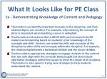 what it looks like for pe class 1a demonstrating knowledge of content and pedagogy