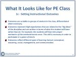 what it looks like for pe class 1c setting instructional outcomes