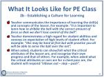 what it looks like for pe class 2b establishing a culture for l earning