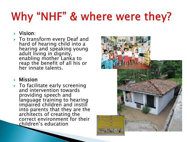 "Why ""NHF"" & where were they?"