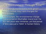 our environment through time