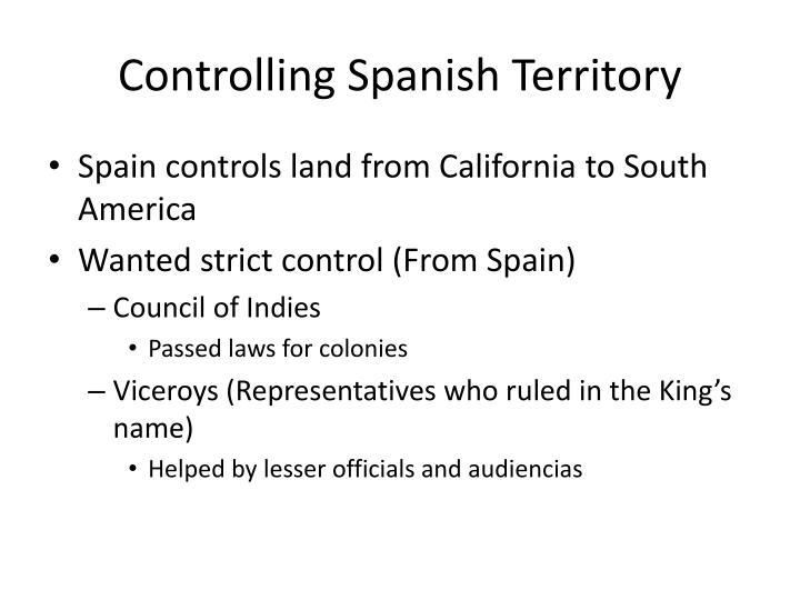 Controlling spanish territory