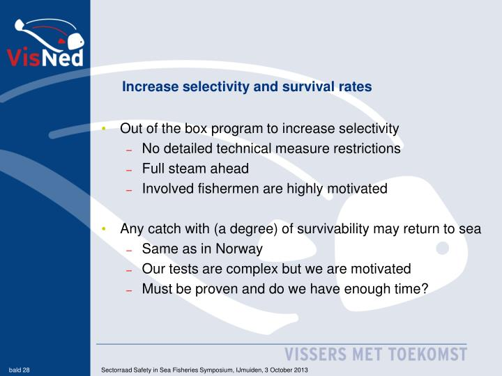 Increase selectivity and survival rates