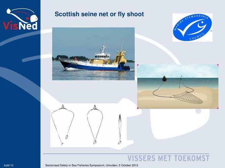 Scottish seine net or fly shoot