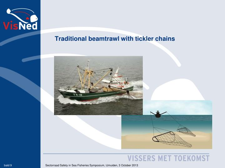 Traditional beamtrawl with tickler chains