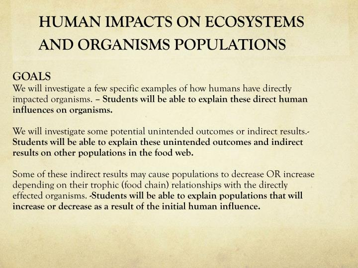 human impacts on ecosystems and organisms populations