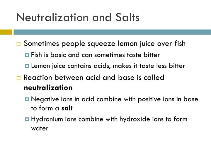 Neutralization and Salts