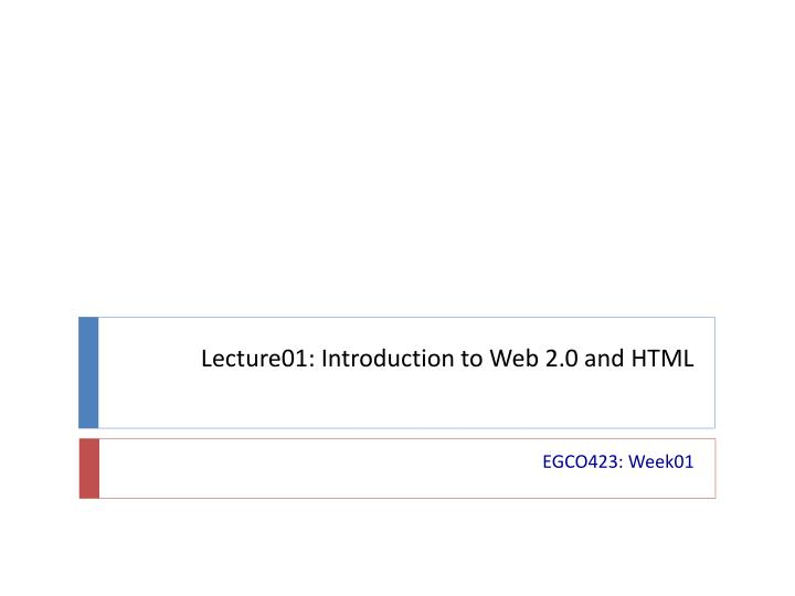 lecture01 introduction to web 2 0 and html n.