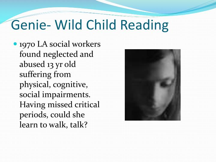 Genie- Wild Child Reading