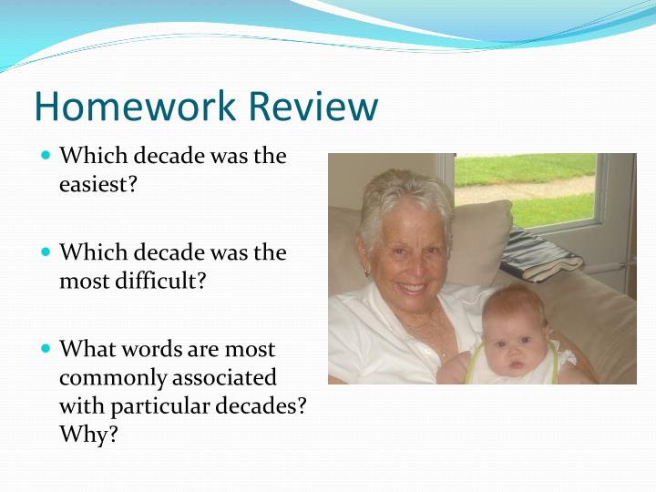 Homework Review