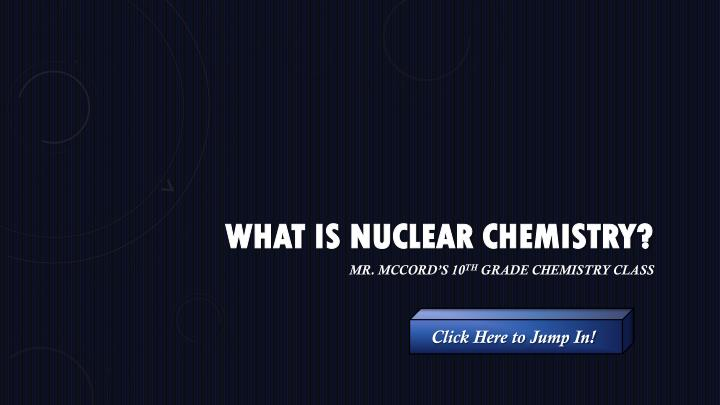 what is nuclear chemistry n.