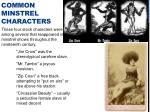 common minstrel characters
