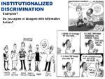 institutionalized discrimination
