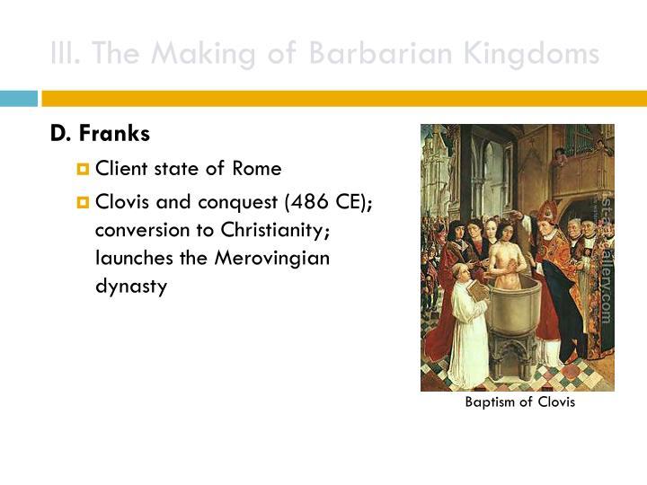 III. The Making of Barbarian Kingdoms