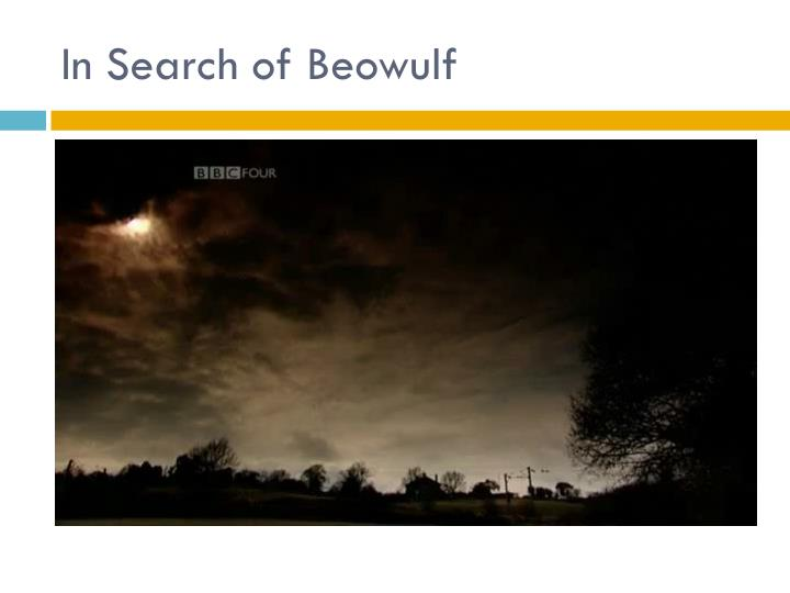 In Search of Beowulf