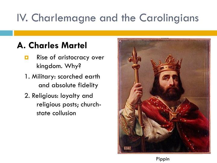 IV. Charlemagne and the Carolingians