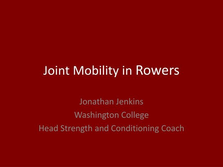 joint mobility in rowers n.