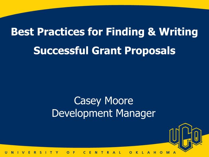 Ppt Best Practices For Finding Amp Writing Successful Grant