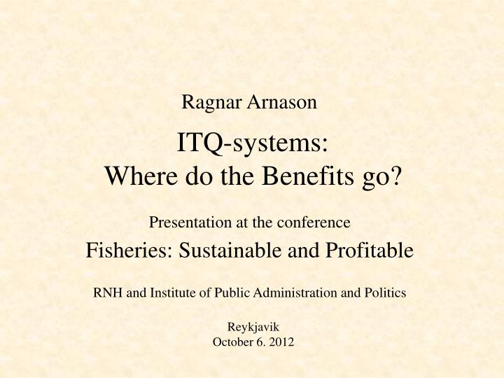 Itq systems where do the benefits go