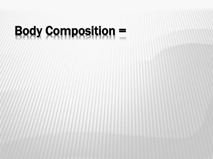 body compistion paper