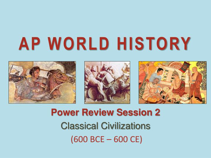 world history reviewer Ap world history period 2 review questions and discussion this article is part of the ap world history review series you can also view articles on: • apwh period 1 review • apwh period 2 review (this article) • apwh period 3.