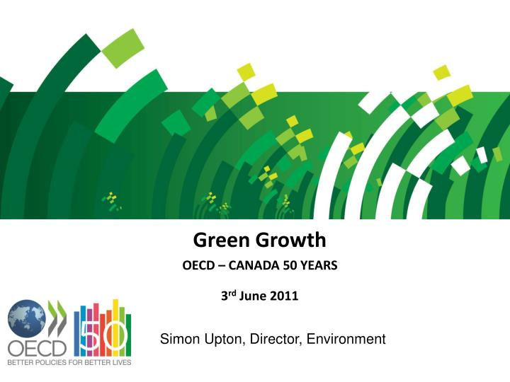 Green growth oecd canada 50 years 3 rd june 2011