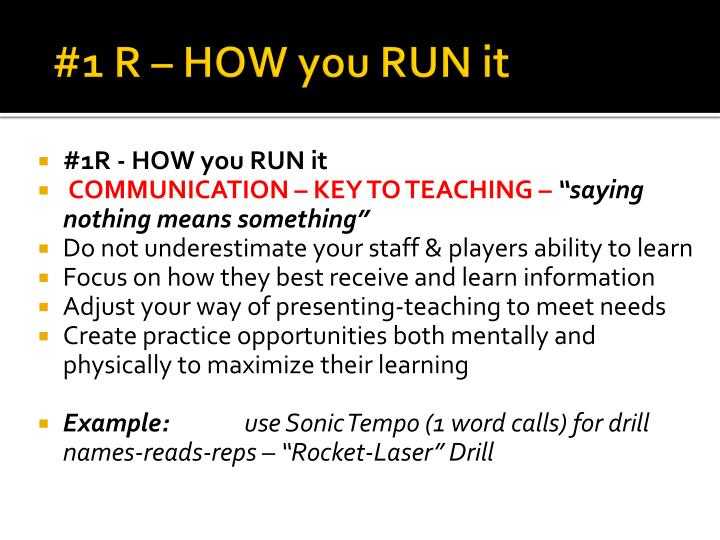 #1 R – HOW you RUN it