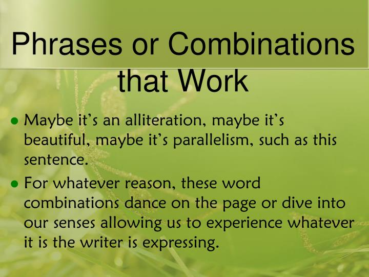 Phrases or Combinations that Work