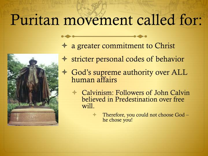 Puritan movement called for