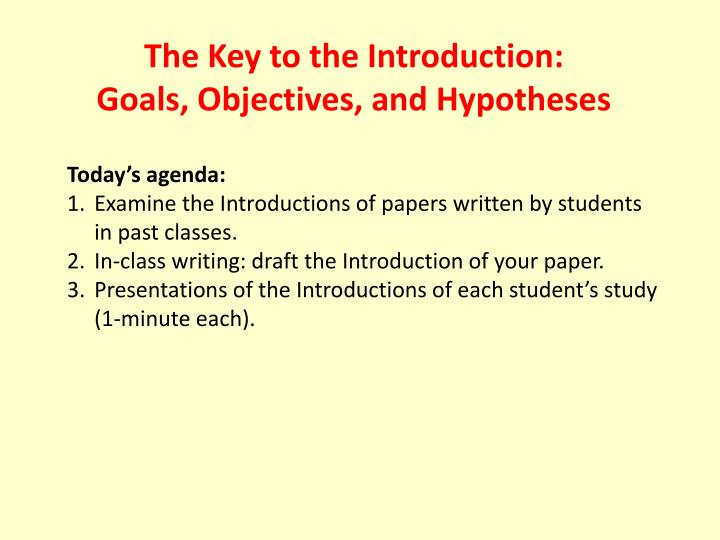 PPT - The Key to the Introduction: Goals, Objectives, and