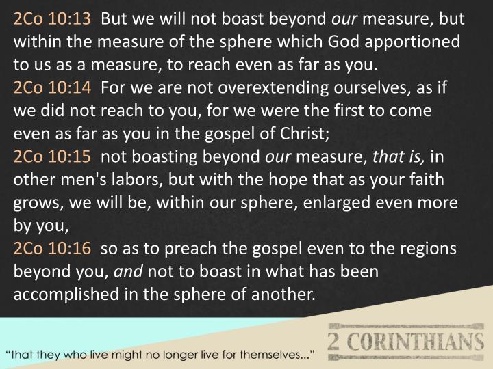 2Co 10:13