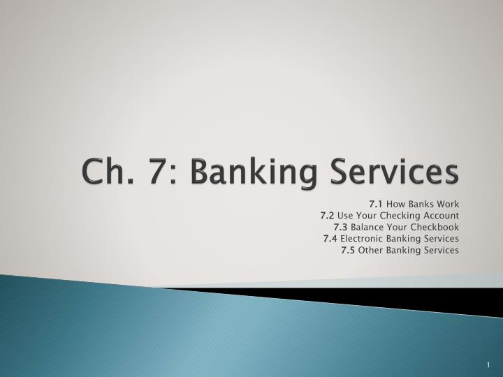 Ch 7 banking services