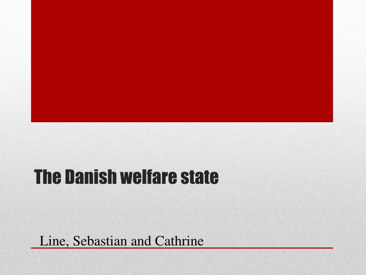 denmark globalisation and the welfare state The structure of the welfare state is a key feature in the contemporary  yet low- end service jobs expanded only in britain, not in denmark  globalization.