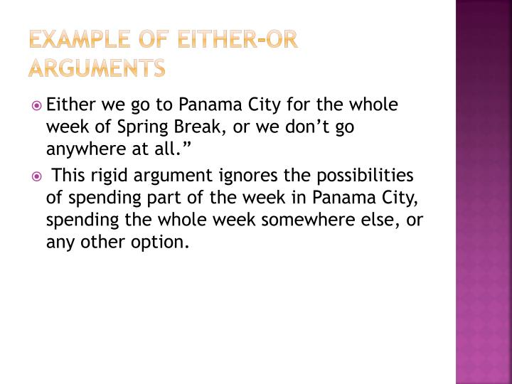 Example of Either-Or Arguments